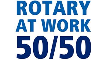 Rotary at work 50/50