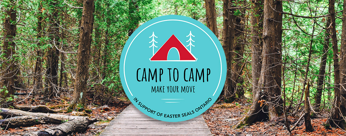Camp to Camp - Make Your Move in support of Easter Seals Ontario in the background a wood path leads through a wooded area